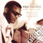Sitting on top of the world cd musicale di Ray Charles