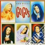 Go-go's,the - God Bless The Go-go' cd musicale di The Go-go's