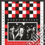 Live at the checkerboard 1981-spec.ed. cd musicale di Muddy Waters; Rolling Stones