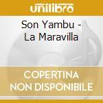 Son yambu-la maravilla cd cd musicale di Yambu Son
