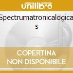 Spectrumatronicalogical s cd musicale di Fonda 500