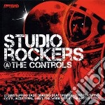 Studio Rockers @the Controls cd musicale di Artisti Vari