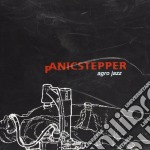 Panicstepper - Agro Jazz cd musicale di Stepper Panic