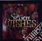 Seven Wishes - Seven Wishes cd musicale di Wishes Seven