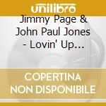 Jimmy Page / John Paul Jones - Lovin' Up The Storm cd musicale di J.PAGE & J.PAUL JONES