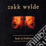BOOK OF SHADOWS                           cd musicale di Zakk Wylde