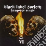 Black Label Society - Hangover Music cd musicale di BLACK LABEL SOCIETY