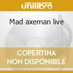 Mad axeman live cd musicale di Schenker michael group