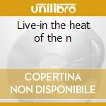 Live-in the heat of the n cd musicale di Head Diamond