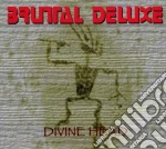 Brutal Deluxe - Divine Head cd musicale di Deluxe Brutal