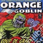 Orange Goblin - Coup De Grace cd musicale di Goblin Orange