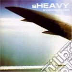 SYNCHRONIZED cd musicale di SHEAVY