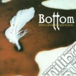 Bottom - Feels So Good When Your cd musicale di BOTTOM