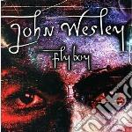 John Wesley - Fly Boy cd musicale di John Wesley