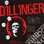 TEN TO ONE cd musicale di DILLINGER