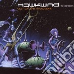 Hawkwind - In Concert - Out Of The Shadows cd musicale di Hawkwind