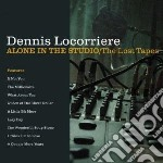 Alone in the studio / th cd musicale di Dennis Locorriere