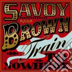 Trian to nowhere cd musicale di Savoy Brown