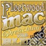 Fleetwood Mac - Preaching The Blues cd musicale di Fleetwood Mac
