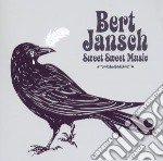 Bert Jansch - Sweet Sweet Music cd musicale di Bert Jansch