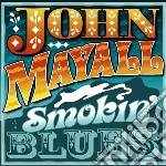 John Mayall - Smokin' Blues cd musicale di John Mayall