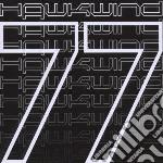 Hawkwind - Hawkwind 77 cd musicale di Hawkwind