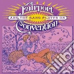 And the band played on cd musicale di Fairport Convention