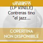 (LP VINILE) Contreras tino