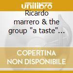 Ricardo marrero & the group