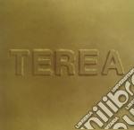 Terea - Terea cd musicale di TEREA