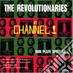 AT CHANNEL ONE                            cd musicale di REVOLUTIONARIES