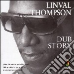 Linval Thompson - Dub Story cd musicale di Linval Thompson