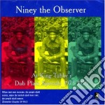 Niney The Observer - Dub Plate Specials... cd musicale di NINEY THE OBSERVER