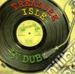 TREASURE ISLE IN DUB 1970-'78             cd musicale di Artisti Vari