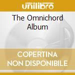 THE OMNICHORD ALBUM cd musicale di HIGH FIDELITY