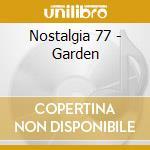 THE GARDEN cd musicale di NOSTALGIA 77