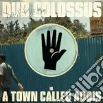 A TOW CALLED ADDIS cd musicale di Colossus Dur