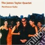 James Taylor Quartet - Penthouse Suite cd musicale di JAMES TAYLOR QUARTET