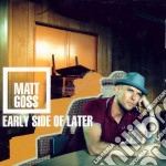 Early side of later cd musicale di Matt Goss