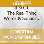 Jill Scott - The Real Thing   Words & Sounds   Vol 3 cd musicale di Jill Scott
