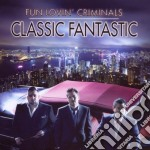 Fun Lovin' Criminals - Classic Fantastic cd musicale di Fun lovin' criminals