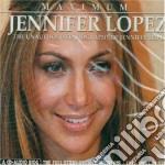 Jennifer Lopez - Maximum Jennifer Lopez cd musicale di Jennifer Lopez