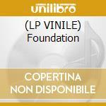 (LP VINILE) Foundation lp vinile