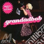 Waltzes for weirdoes cd musicale di Grandadbob