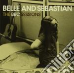 Belle & Sebastian - The Bbc Sessions cd musicale di BELLE & SEBASTIAN
