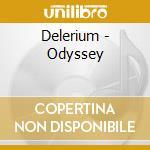 Odyssey cd musicale di Delerium