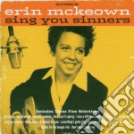 SING YOU SINNERS cd musicale di ERIN MCKEOWN