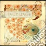 Fauxilage - Fauxilage cd musicale di FAUXILAGE