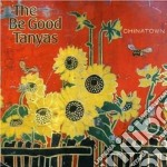 The Be Good Tanyas - Chinatown cd musicale di THE BE GOOD TANYAS