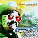 Collective Nortec - Tijuana Sessions Vol.3 cd musicale di NORTEC COLLECTIVE